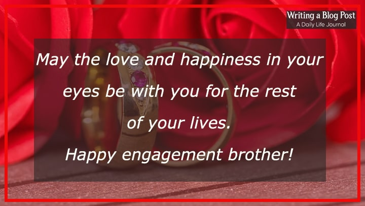 best engagement wishes to brother